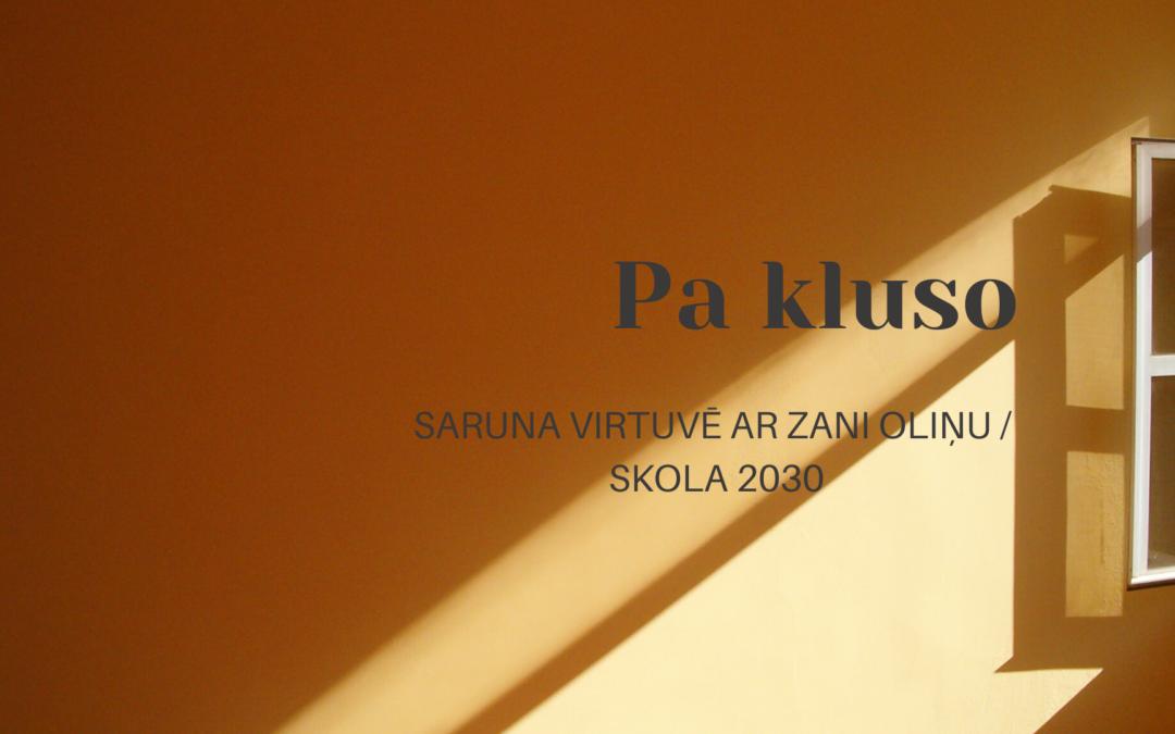 Skola2030 podkāsta ieraksts ar Zani Oliņu